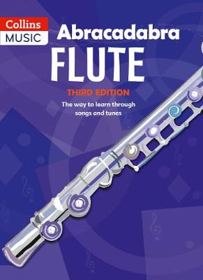 Abracadabra Flute (Pupil's Book) The Way to Learn Through Songs and Tunes by Malcolm Pollock