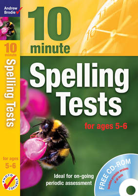 Ten Minute Spelling Tests for Ages 5-6 by Andrew Brodie