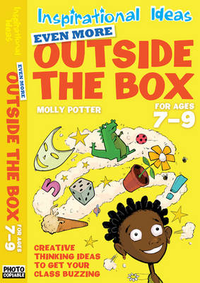 Even More Outside the Box 7-9 by Molly Potter