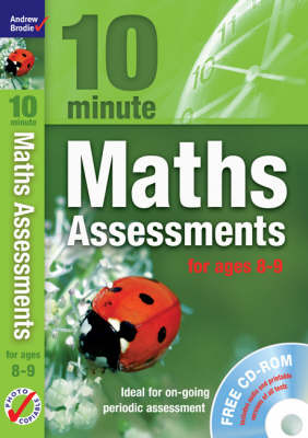 Ten Minute Maths Assessments Ages 8-9 by Andrew Brodie