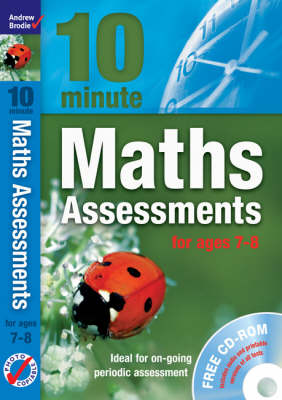 Ten Minute Maths Assessments Ages 7-8 by Andrew Brodie