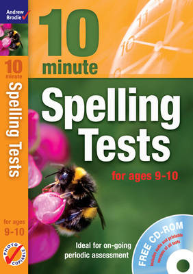 Ten Minute Spelling Tests for Ages 9-10 by Andrew Brodie