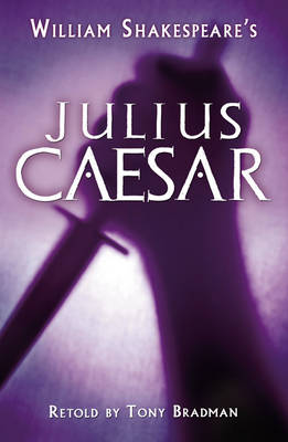 Julius Caesar by Tony Bradman