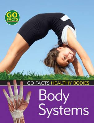 Body Systems by Mark Stafford