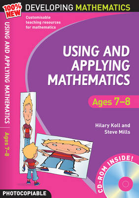 Using and Applying Mathematics: Ages 7-8 by Hilary Koll, Steve Mills