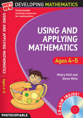 Using and Applying Mathematics: Ages 4-5 by Hilary Koll, Steve Mills