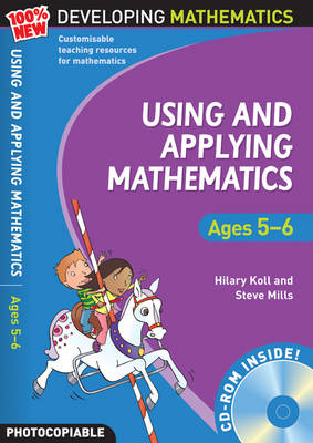 Using and Applying Mathematics: Ages 5-6 by Hilary Koll, Steve Mills