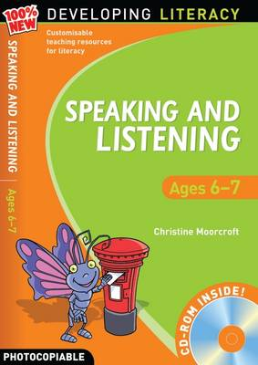 Speaking and Listening: Ages 6-7 by Christine Moorcroft