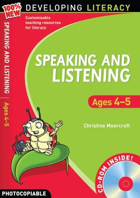 Speaking and Listening: Ages 4-5 by Christine Moorcroft