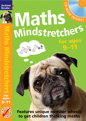 Mental Maths Mindstretchers 9-11 Includes Amazing Number Wheel Puzzles and CD-ROM by Andrew Brodie