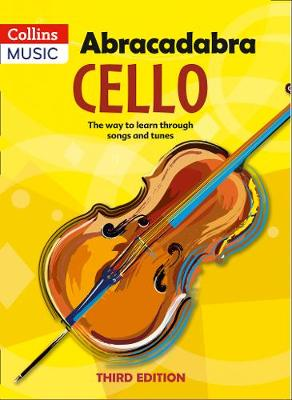 Abracadabra Cello, Pupil's book: The Way to Learn Through Songs and Tunes by Maja Passchier