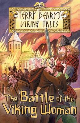 The Battle of the Viking Woman by Terry Deary