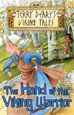 The Hand of the Viking Warrior by Terry Deary