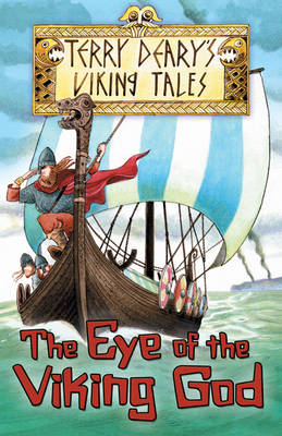 The Eye of the Viking God by Terry Deary