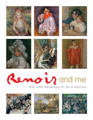 Renoir and Me by Mila Boutan