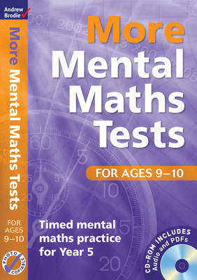 More Mental Maths Tests for Ages 9-10 Timed Mental Maths Practice for Year 5 by Andrew Brodie