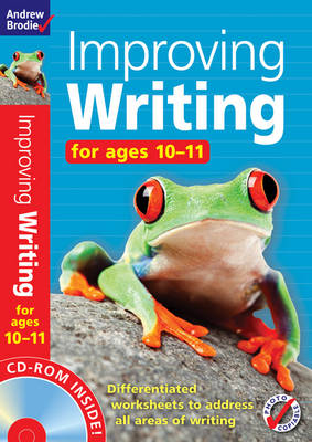 Improving Writing 10-11 by Andrew Brodie