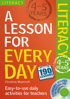 Lesson for Every Day: Literacy Ages 4-5 by Christine Moorcroft