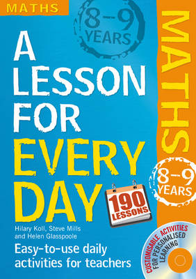Lesson for Every Day: Maths Ages 8-9 by Hilary Koll, Steve Mills