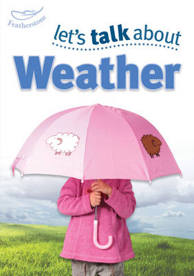 Let's Talk About the Weather by Keri Finlayson