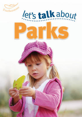 Let's Talk About the Park by Keri Finlayson