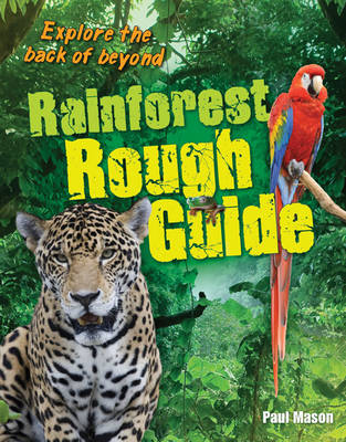 Rainforest Rough Guide Age 10-11, Average Readers by Paul Mason