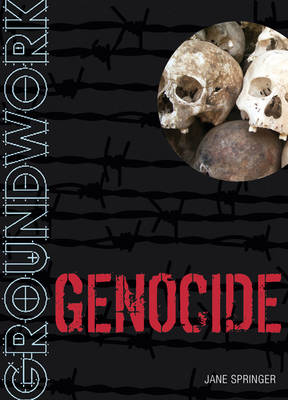 Groundwork Genocide by Jane Springer