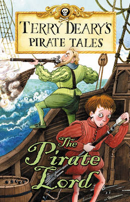 Pirate Tales: The Pirate Lord by Terry Deary