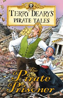 Pirate Tales: The Pirate Prisoner by Terry Deary