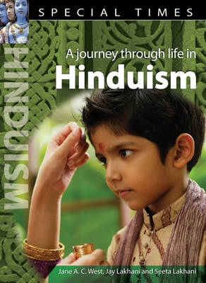 Special Times: Hinduism by Seeta Lakhani, Jay Lakhani, Jane A. C. West