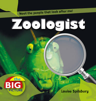 Zoologist by Richard Spilsbury
