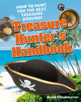 Treasure Hunter's Handbook Age 5-6, Below Average Readers by Anna Claybourne
