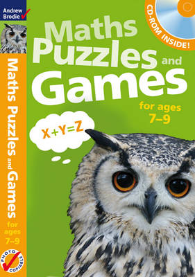 Maths Puzzles and Games 7-9 by Andrew Brodie