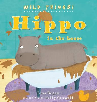 Hippo by Lisa Regan, Sarah Eason
