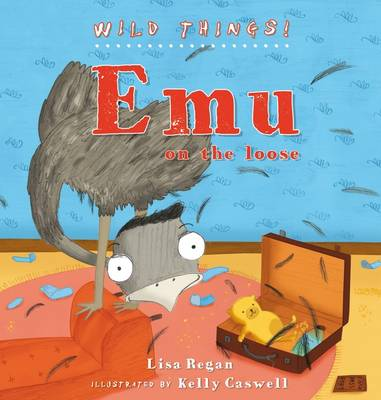 Emu by Lisa Regan, Sarah Eason