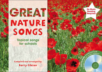 Great Nature Songs Topical Songs for Schools by Barry Gibson