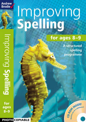 Improving Spelling 8-9 by Andrew Brodie