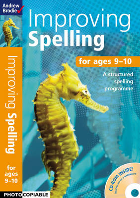 Improving Spelling 9-10 by Andrew Brodie