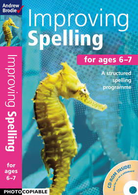 Improving Spelling 6-7 by Andrew Brodie