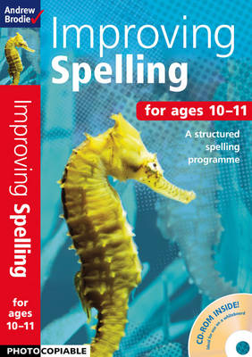 Improving Spelling 10-11 by Andrew Brodie