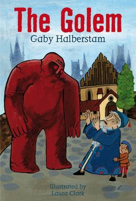 The Golem by Gaby Halberstam