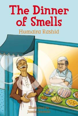 The Dinner of Smells by Humaira Rashid