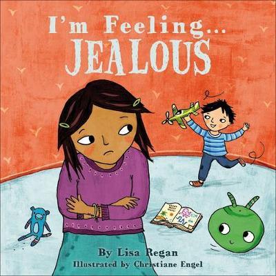 I'm Feeling Jealous by Lisa Regan
