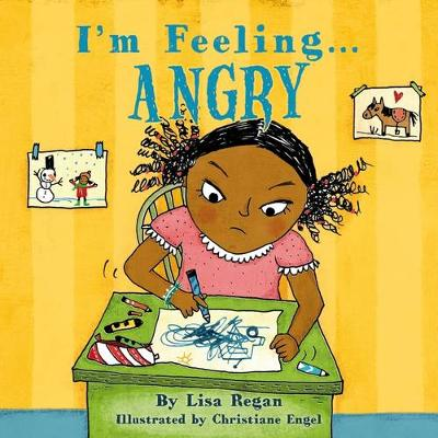 I'm Feeling Angry by Lisa Regan