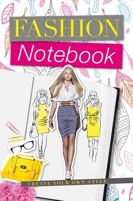Fashion Notebook My Notebook of Trends by Julia Stanton