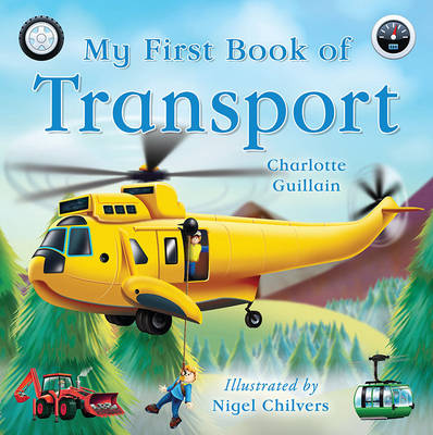 My First Book of Transport by Charlotte Guillain