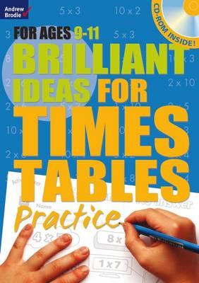 Brilliant Ideas for Times Tables Practice 9-11 by Molly Potter