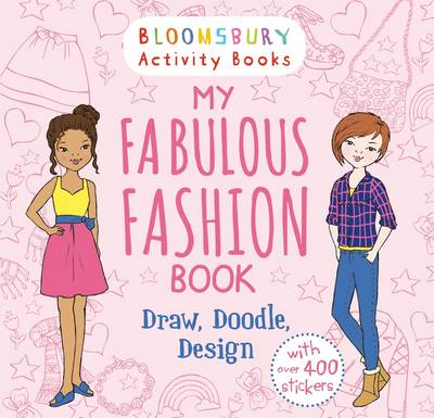 My Fabulous Fashion Book Draw, Doodle, Design by