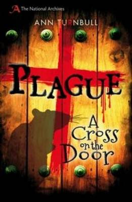 Plague A Cross on the Door by Ann Turnbull