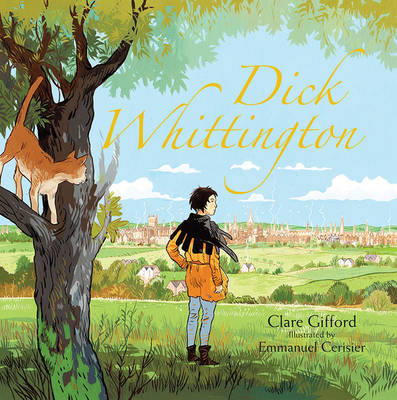 Dick Whittington by Clare Gifford